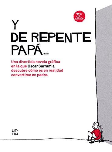 Y De Repente Papa