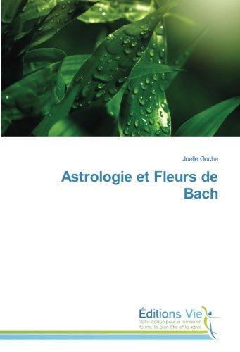 Astrologie et Fleurs de Bach par Joelle Goche