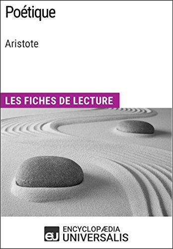 Poétique d'Aristote: Les Fiches de lecture d'Universalis par Encyclopaedia Universalis