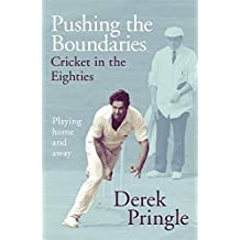 Pushing the Boundaries: Cricket in the Eighties: Playing home and away
