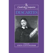 The Cambridge Companion to Descartes (Cambridge Companions to Philosophy)