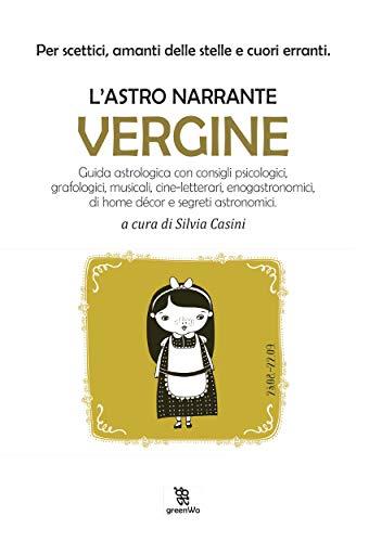 L'Astro narrante: Vergine (Leggereditore) di [Silvia Casini]