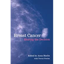 Breast Cancer: Sharing the Decision