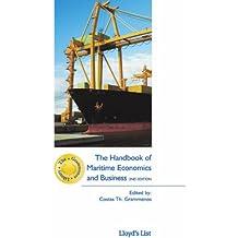 The Handbook of Maritime Economics and Business