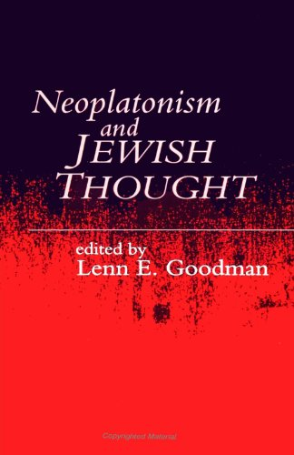 Neoplatonism and Jewish Thought: International Conference : Papers (Studies in Neoplatonism: Ancient and Modern)
