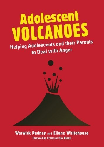 Adolesccent Volcanoes: Helping Adolescents and Their Parents to Deal With Anger by Pudney, Warwick (2013) Paperback