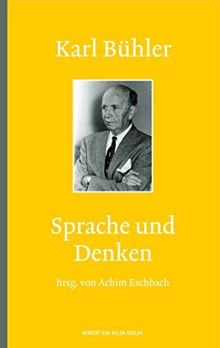 Karl Bühler: Sprache und Denken