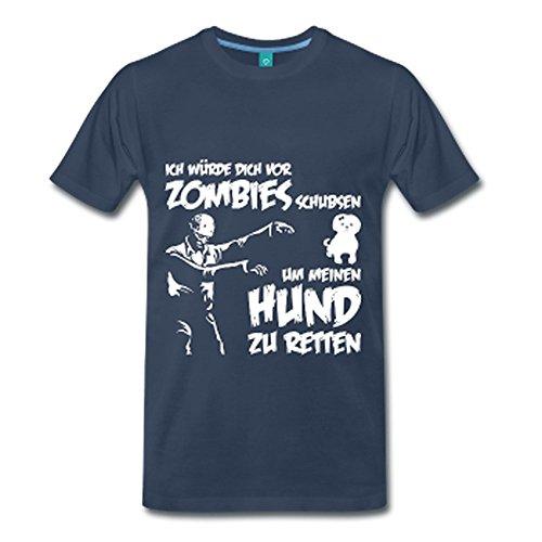 Ich würde dich vor Zombies schubsen um meinen Hund zu retten ! Navy