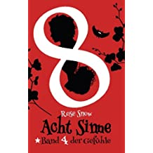 """Acht Sinne: Band 4 der Gefühle: (""""8 Sinne"""" Fantasy-Saga 4)"""