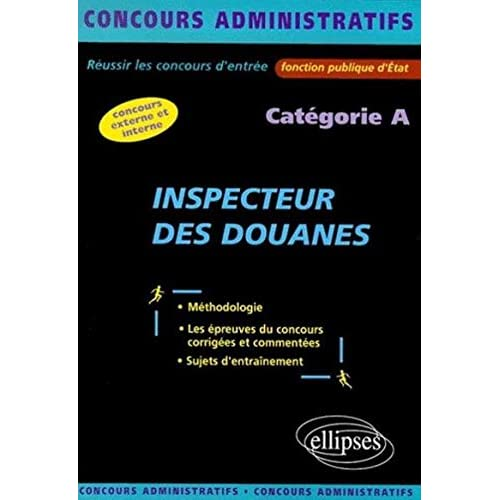 Inspecteur des douanes : Catégorie A