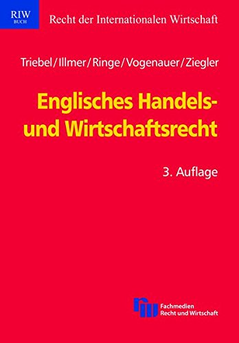 Englisches Handels- und Wirtschaftsrecht (Schriftenreihe Recht der Internationalen Wirtschaft/ RIW-Buch)