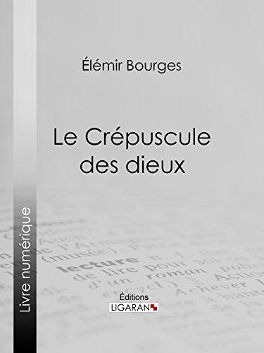 Livre gratuits en ligne Le Crépuscule des dieux pdf ebook