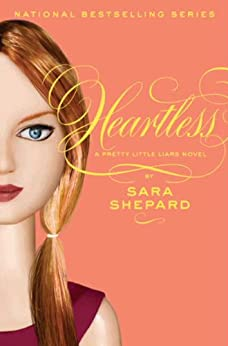 Pretty Little Liars #7: Heartless par [Shepard, Sara]