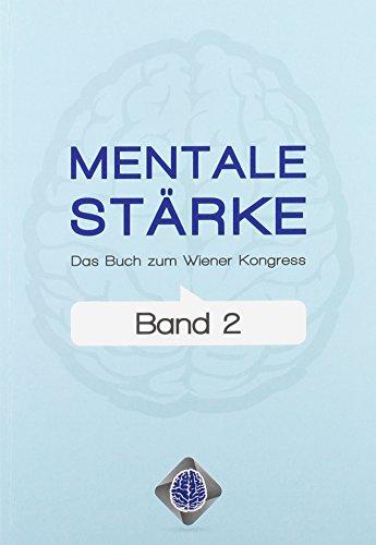 Mentale Stärke, Band 2