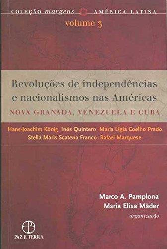 REVOLUCOES DE INDEPENDENCIAS E NACIONALISMOS NAS AMERICAS VOL. 3