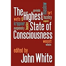 [The Highest State of Consciousness] (By: John White) [published: June, 2012]