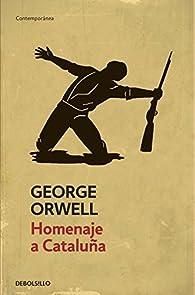 Homenaje a Cataluña par George Orwell