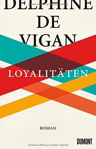 Buchseite und Rezensionen zu 'Loyalitäten: Roman' von Delphine de Vigan