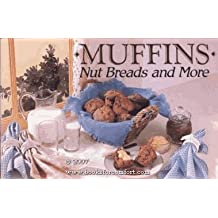 Muffins Nuts Breads and More by Barbara Kanerva Kyte (1985-01-01)
