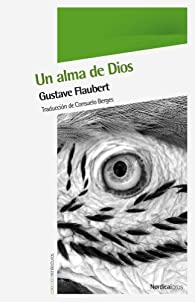 Un Alma De Dios par Gustave Flaubert