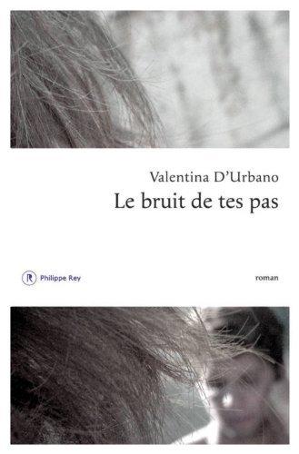 Le Bruit De Tes Pas [Pdf/ePub] eBook