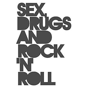 dekodino Wandtattoo Spruch Sex, Drugs & Rock'n Roll Wandaufkleber Deko Schlafzimmer