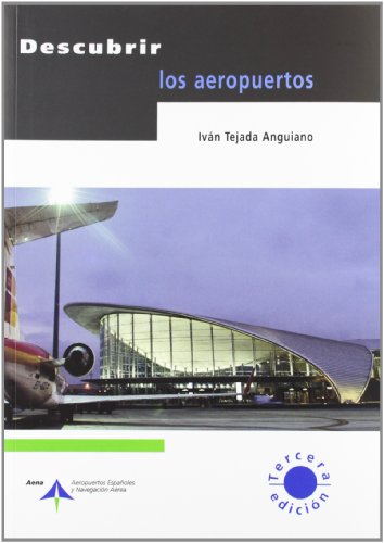 Descubrir los aeropuertos por Iván Tejada Anguiano