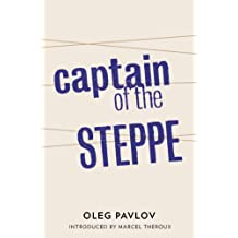 Captain of the Steppe (Tales from the Last Days Book 0) (English Edition)