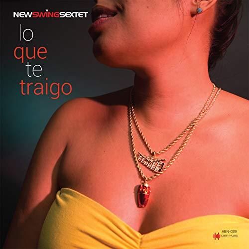 De Que Te Quejas - New Swing Sextet