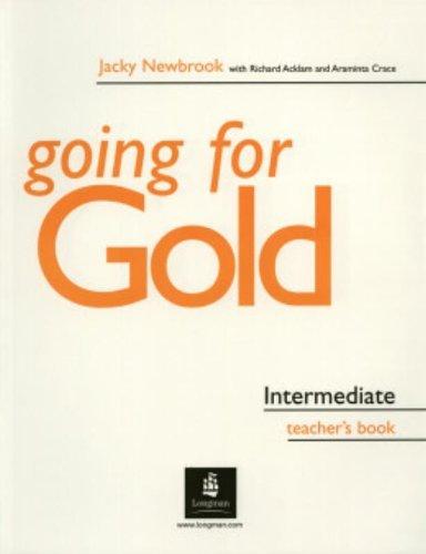 Going for Gold Intermediate Teacher's Book by Mrs Jacky Newbrook (2003-04-28)