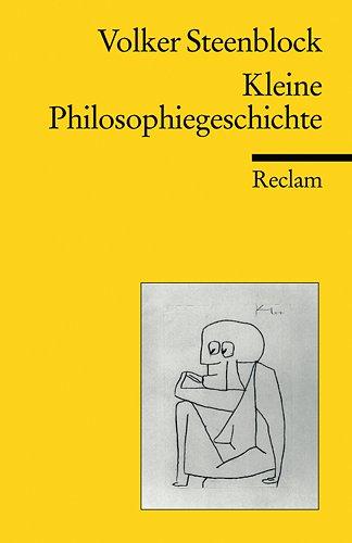 Kleine Philosophiegeschichte (Reclams Universal-Bibliothek)