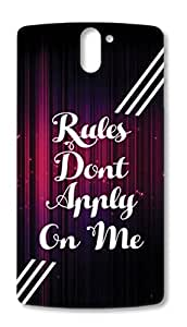 One Plus One printed back covers from Print Opera – Rules don't apply on me