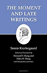 Kierkegaard's Writings, XXIII: The Moment and Late Writings