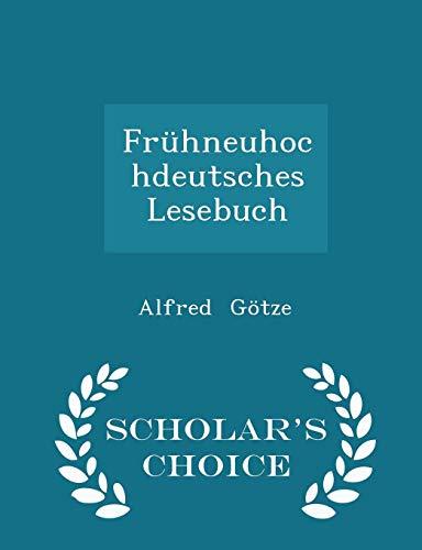 Frühneuhochdeutsches Lesebuch - Scholar's Choice Edition