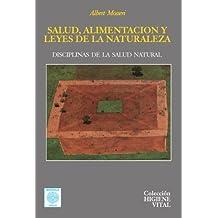 Salud, alimentaci??n y leyes de la naturaleza by Albert Mosseri (2009-03-26)