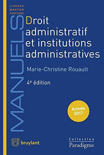 Droit administratif et institutions administratives / Marie-Christine Rouault.- Bruxelles : Bruylant , DL 2017, cop. 2017