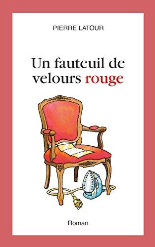Un fauteuil de velours rouge