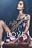 Labor Of Love (English Edition)