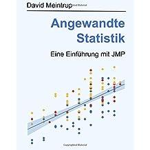 Angewandte Statistik: Eine Einführung mit JMP