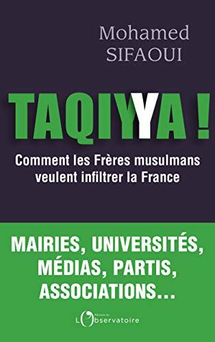 Takiyya : Comment les Frères musulmans infiltrent la France