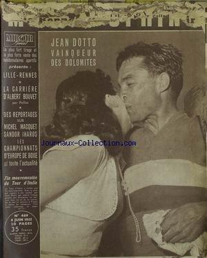 MIROIR SPRINT [No 469] du 06/06/1955 - JEAN DOTTO - LES DOLOMITES - LILLE - RENNES - ALBERT BOUVET - MICHEL MACQUET - SANDOR IHAROS - CHAMPIONNATS D'EUROPE DE BOXE LE TOUR D'ITALIE. par Collectif