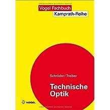 Technische Optik (Kamprath-Reihe)