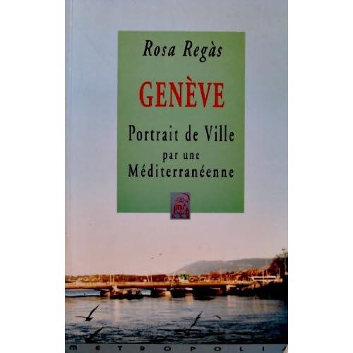 Genève, portrait de ville par une méditerranéenne