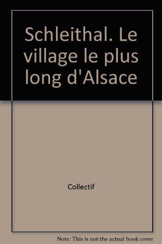 Schleithal : le village le plus long d'Alsace