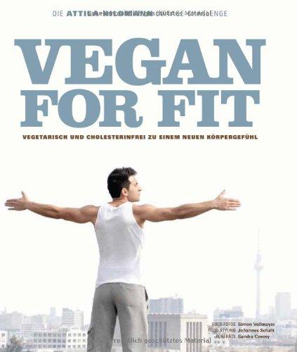 Becker Joest Volk Verlag Vegan for Fit. Die Attila Hildmann 30-Tage-Challenge (Diät & Gesundheit)