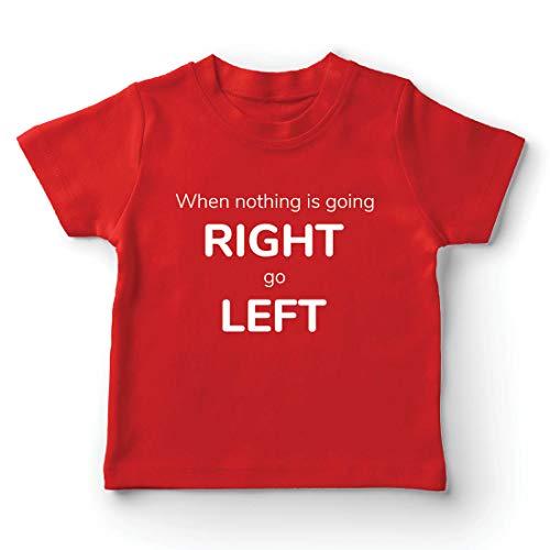 lepni.me Kinder Jungen/Mädchen T-Shirt Wenn Nichts nach rechts geht, dann nach Links, Lustiges Sprechen (12-13 Years Rot Mehrfarben)