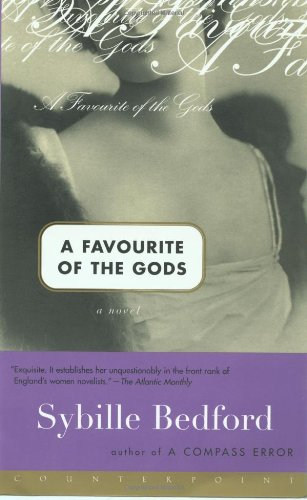 A Favorite of the Gods: A Novel