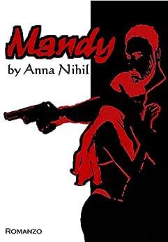 Mandy (La Trilogia di NihilVille Vol. 1) di [Nihil, Anna]