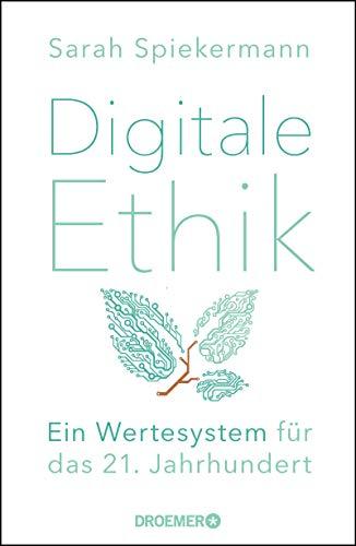 Digitale Ethik: Ein Wertesystem für das 21. Jahrhundert