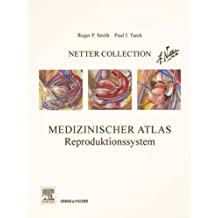 Netter Collection, Medizinischer Atlas, Reproduktionssystem: Mit Zugang zum Elsevier-Portal